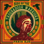 Paris_DJs_Soundsystem-Rise_Of_The_Troubadour_Warriors