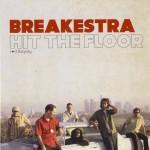 breakestra_hitthefloor