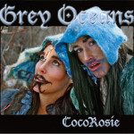 CocoRosie_GreyOceans_RE Digipac(die#15036)_Final+.indd