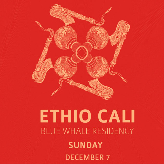 ethio cali blue whale residency dec 7